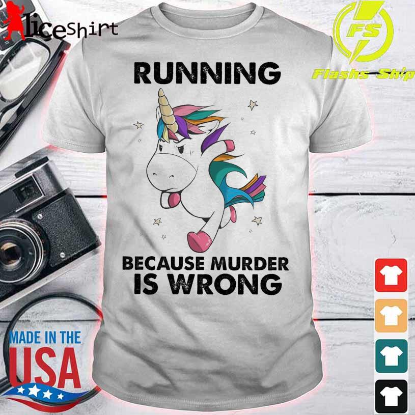 Unicorn marathon Running because murder is wrong shirt