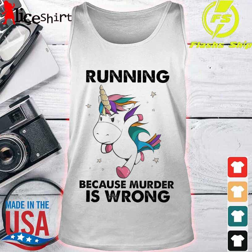 Unicorn marathon Running because murder is wrong s tank top