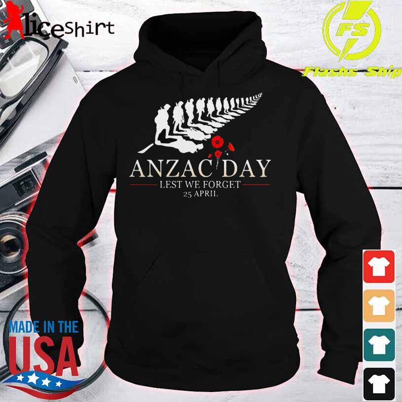 Anzac Day Lest We Forget 25 April Flowers Shirt hoodie