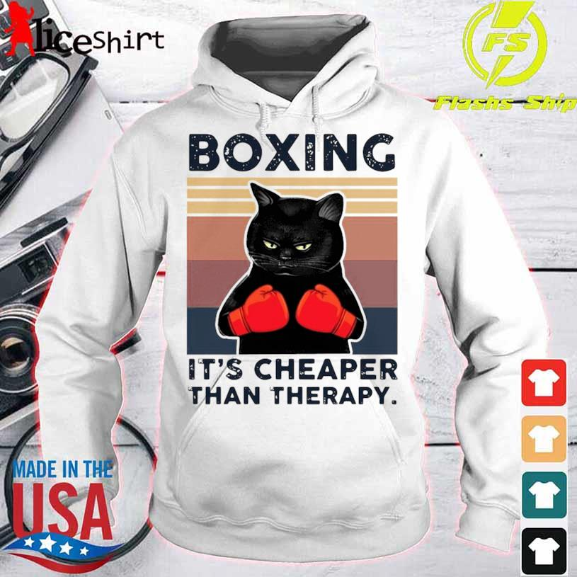 Black Cat Boxing Its Cheaper Than Therapy Vintage Shirt hoodie
