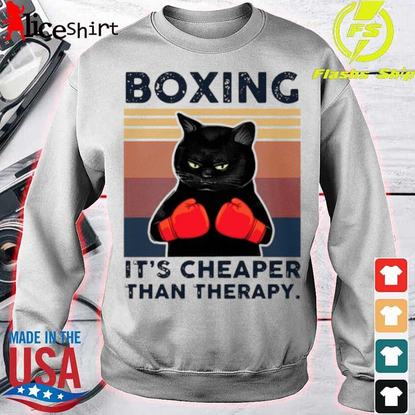 Black Cat Boxing Its Cheaper Than Therapy Vintage Shirt sweater