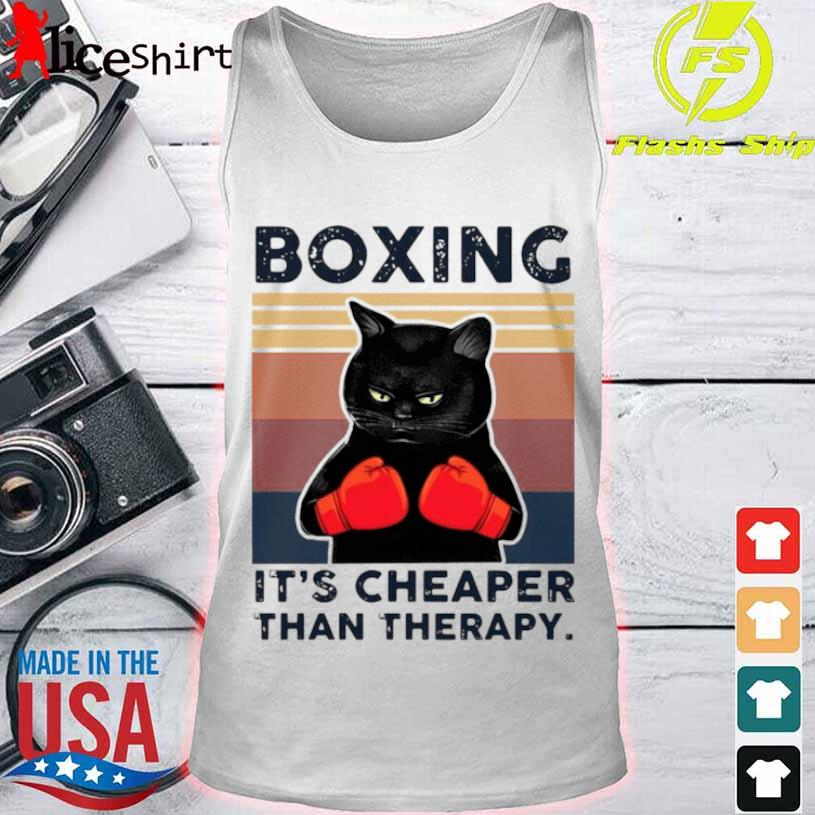 Black Cat Boxing Its Cheaper Than Therapy Vintage Shirt tank top