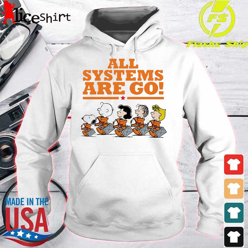 Snoopy Peanuts All Systems Are Go Shirt hoodie