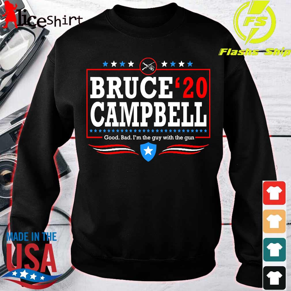 Bruce 20 Campbell good bad I'm the guy with the gun Shirt sweater