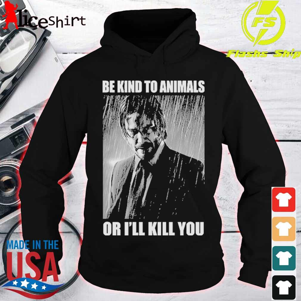 Be Kind To Animals Or I/'ll Kill You Hitman Wick 3D Full Print All Over T-shirt