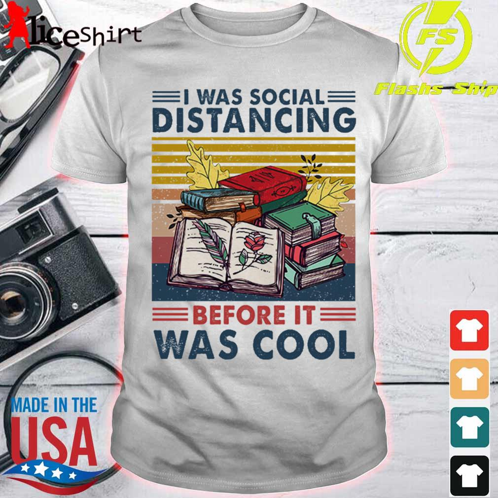 I was social Distancing before it was cool vintage shirt