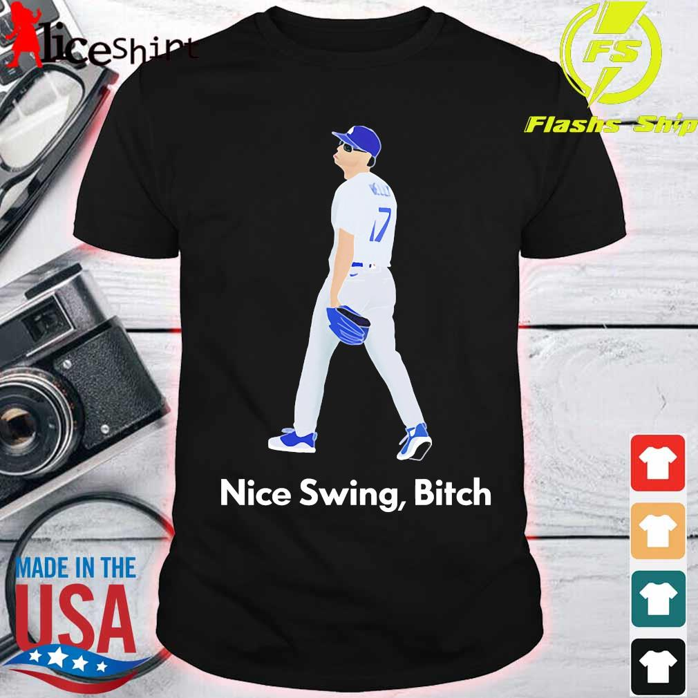 Joe Kelly Dodgers Nice Swing Bitch shirt