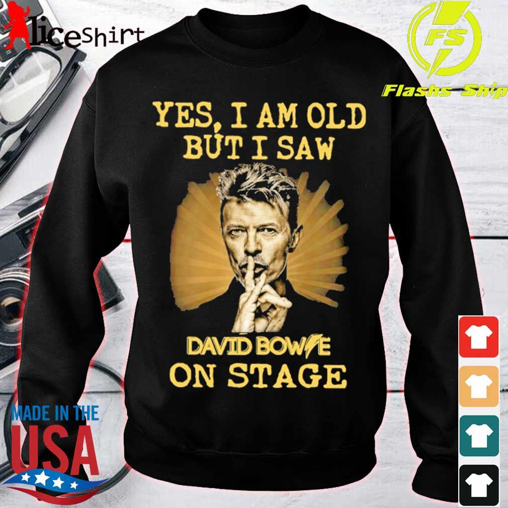 Yes I am old but I saw David Bowie on stage s sweater