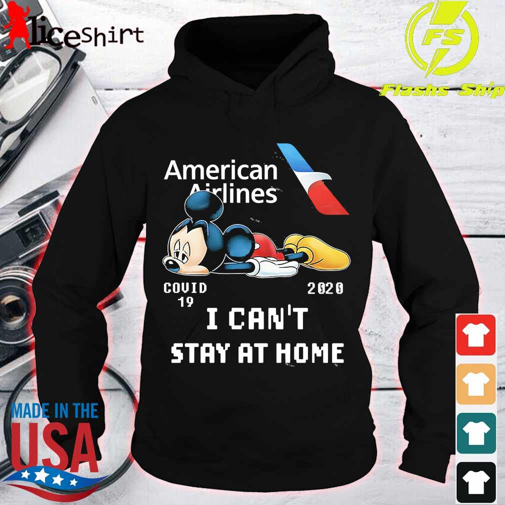 American Airlines Mickey Mouse covid 19 2020 I can't stay at home s hoodie