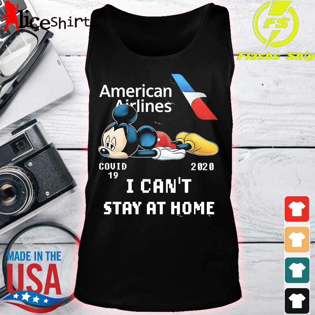 American Airlines Mickey Mouse covid 19 2020 I can't stay at home s tank top