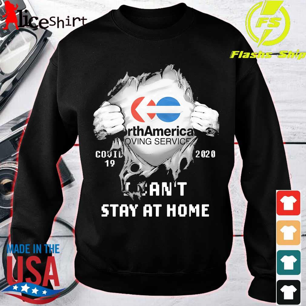 Blood inside me North American Van Lines covid 19 2020 I can't stay at home s sweater
