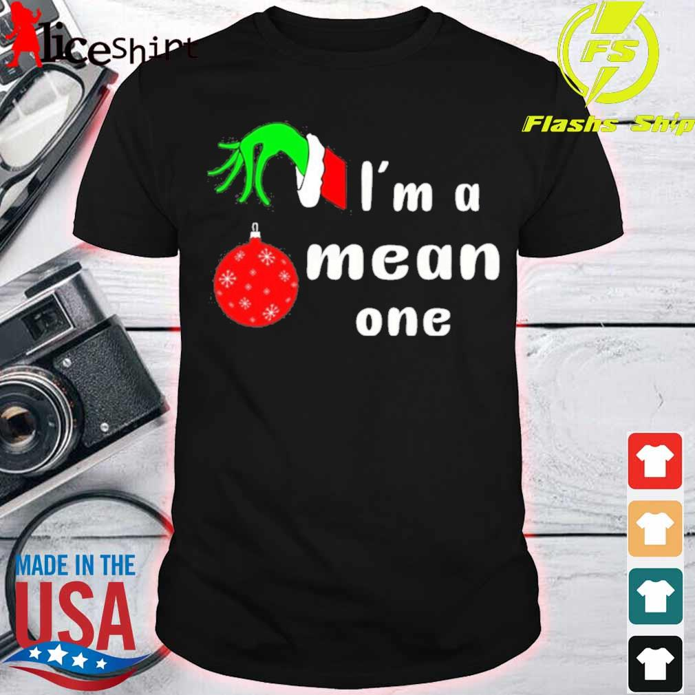 Official I'm A Mean One Christmas Grinch Shirt